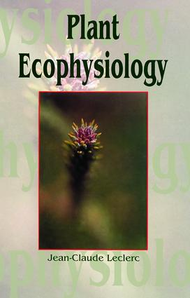 Plant Ecophysiology: 1st Edition (Hardback) book cover