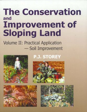 Conservation and Improvement of Sloping Lands, Vol. 2: Practical Application - Soil Improvement, 1st Edition (Hardback) book cover
