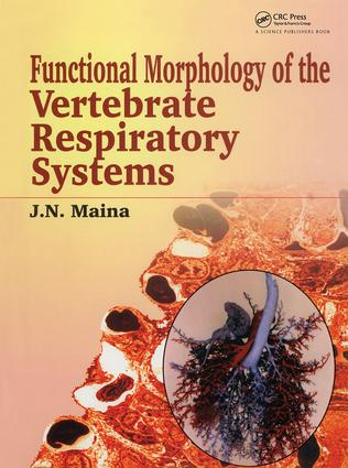 Biological Systems in Vertebrates, Vol. 1: Functional Morphology of the Vertebrate Respiratory Systems, 1st Edition (Paperback) book cover