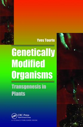 Genetically Modified Organisms: Transgenesis in Plants, 1st Edition (Paperback) book cover