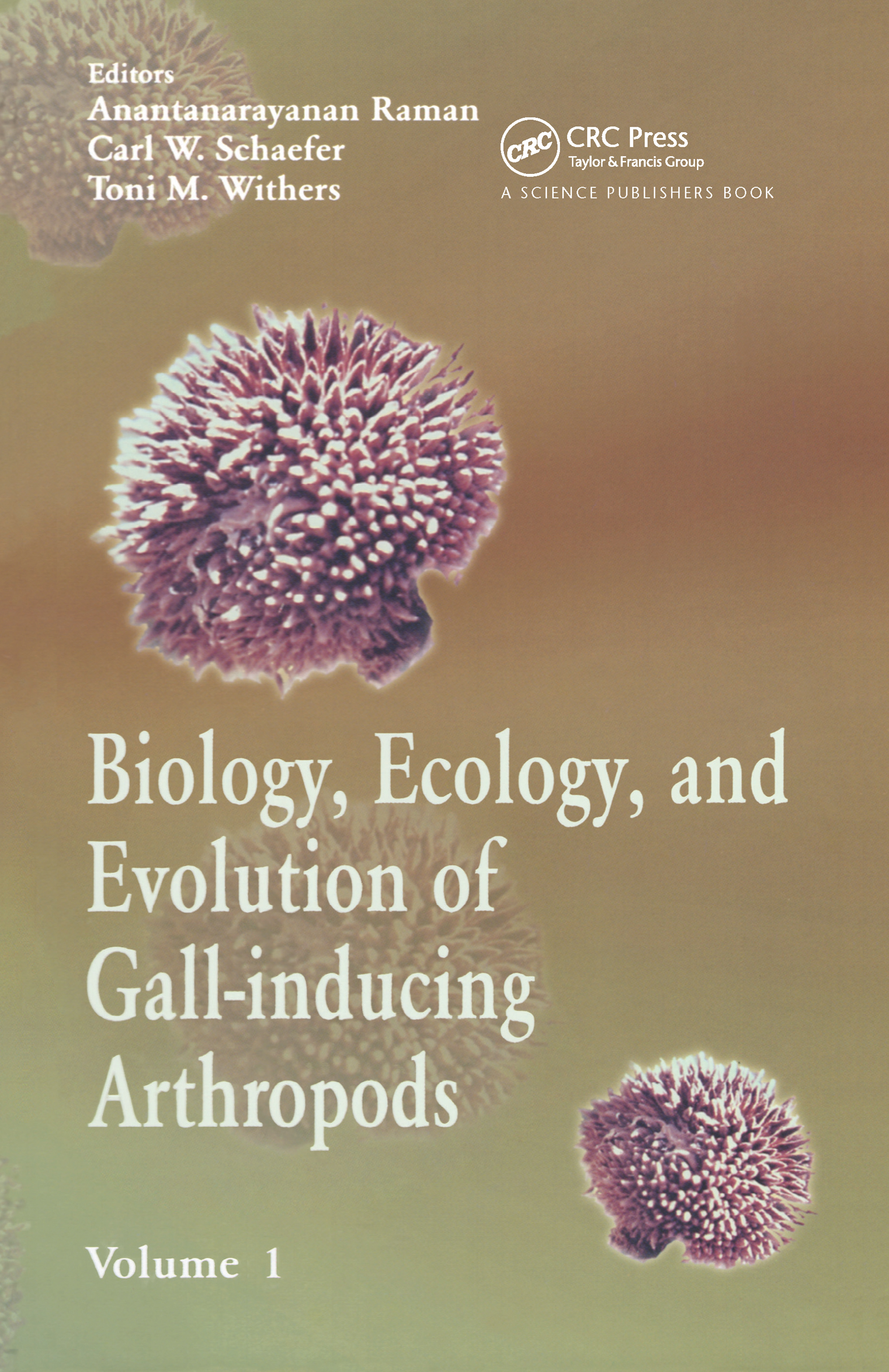Biology, Ecology, and Evolution of Gall-Inducing Arthropods (2 Vols.): 1st Edition (Hardback) book cover