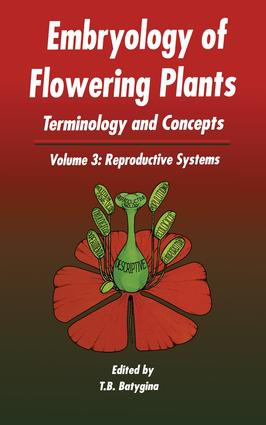Embryology of Flowering Plants