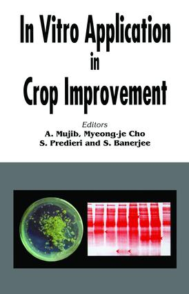 In Vitro Application in Crop Improvement: 1st Edition (Hardback) book cover