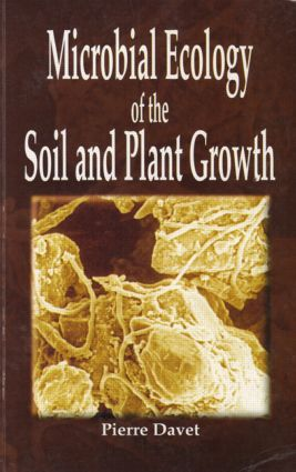 Microbial Ecology of Soil and Plant Growth: 1st Edition (Paperback) book cover