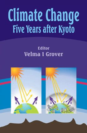 Climate Change: Five Years after Kyoto, 1st Edition (Hardback) book cover
