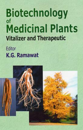 Biotechnology of Medicinal Plants: Vitalizer and Therapeutic, 1st Edition (Hardback) book cover