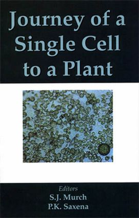 Journey of a Single Cell to a Plant: 1st Edition (Hardback) book cover