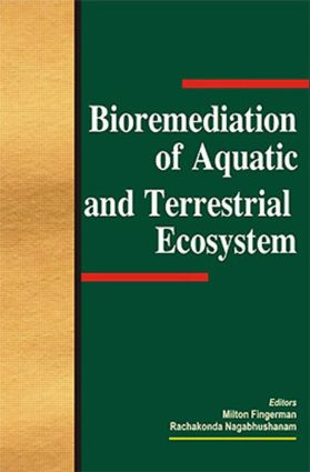 Bioremediation of Aquatic and Terrestrial Ecosystems: 1st Edition (Hardback) book cover