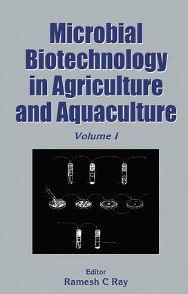 Microbial Biotechnology in Agriculture and Aquaculture, Vol. 1