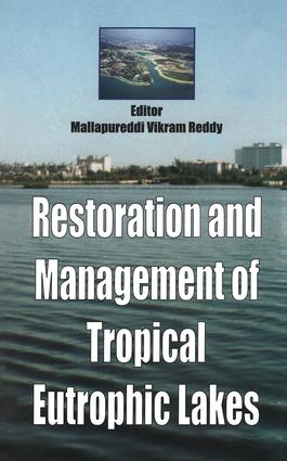 Restoration and Management of Tropical Eutrophic Lakes: 1st Edition (Hardback) book cover
