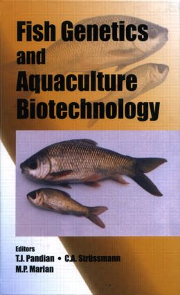 Fish Genetics and Aquaculture Biotechnology: 1st Edition (Hardback) book cover