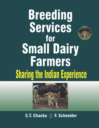 Breeding Services for Small Dairy Farmers: Sharing the Indian Experience, 1st Edition (Paperback) book cover