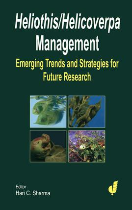 Heliothis/ Helicoverpa Management: The Emerging Trends and Need for Future Research, 1st Edition (Hardback) book cover