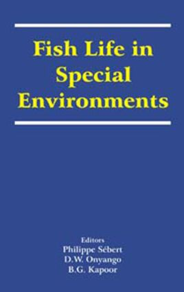 Fish Life in Special Environments: 1st Edition (Hardback) book cover