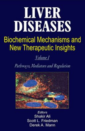 Liver Diseases (2 Vols.): Biochemical Mechanisms and New Therapeutic Insights, 1st Edition (Hardback) book cover