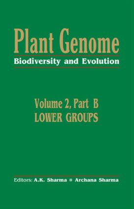 Plant Genome: Biodiversity and EvolutionVol. 2, Part B: Lower Groups book cover