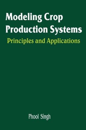 Modeling Crop Production Systems