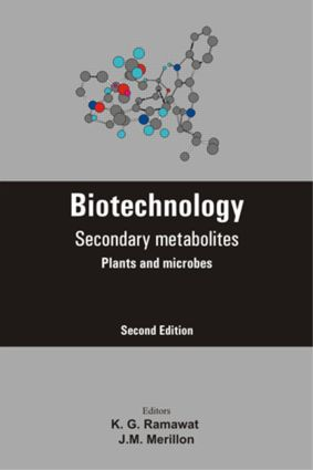 Biotechnology: Secondary Metabolites, 2nd Edition (Hardback) book cover
