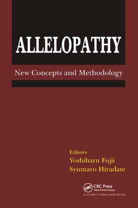 Allelopathy: New Concepts & Methodology, 1st Edition (Hardback) book cover