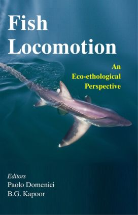 Fish Locomotion: An Eco-ethological Perspective, 1st Edition (Hardback) book cover