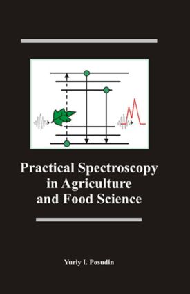 Practical Spectroscopy in Agriculture and Food Science: 1st Edition (Hardback) book cover