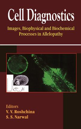 Cell Diagnostics: Images, Biophysical and Biochemical Processes in Allelopathy, 1st Edition (Hardback) book cover