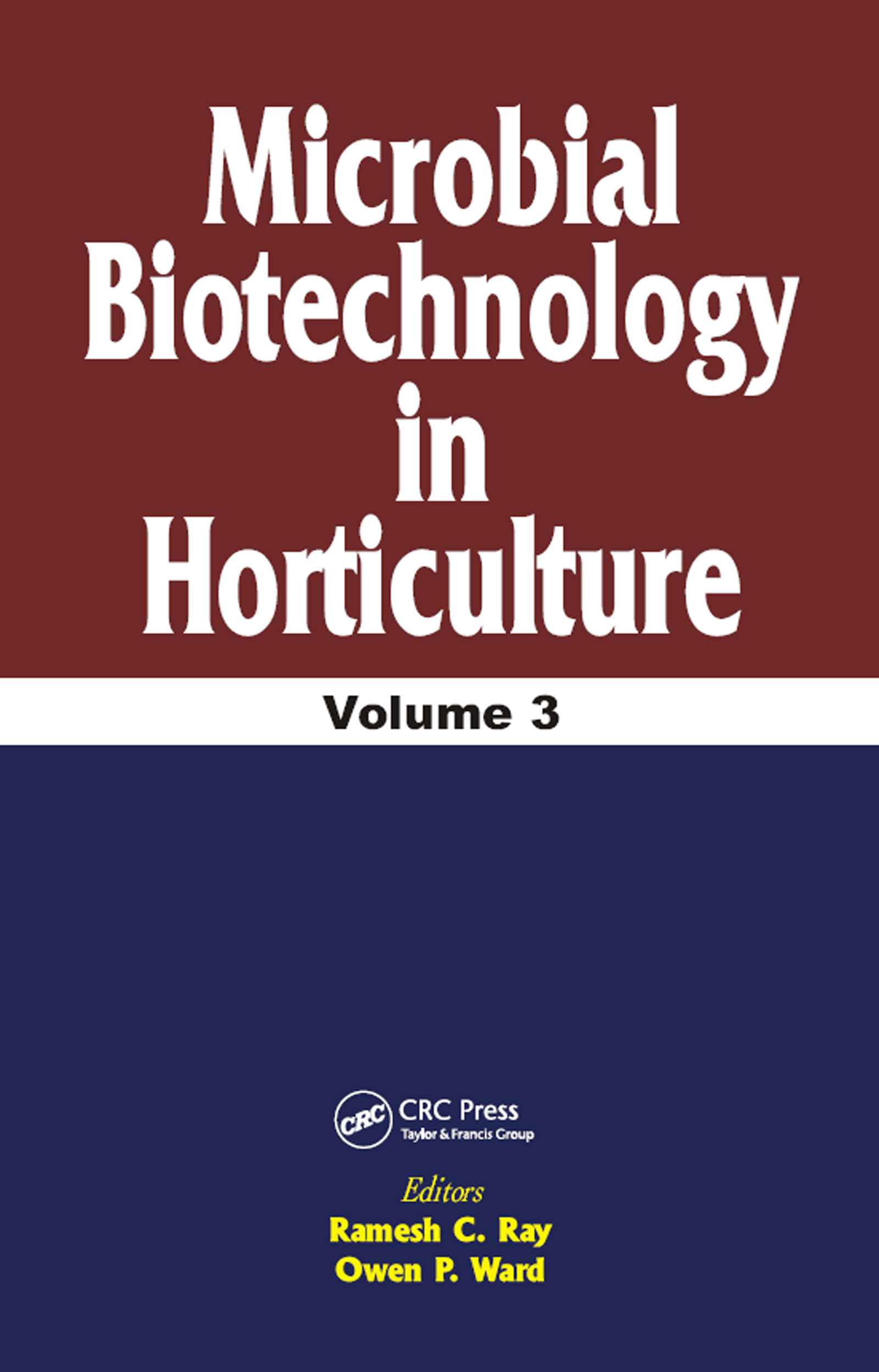 Microbial Biotechnology in Horticulture, Vol. 3: 1st Edition (Hardback) book cover