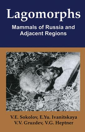 Lagomorphs: Mammals of Russia and Adjacent Regions, 1st Edition (Hardback) book cover