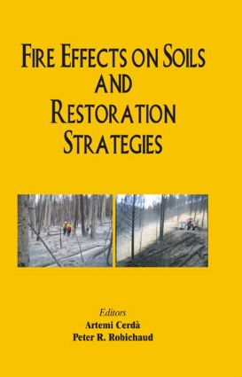 Fire Effects on Soils and Restoration Strategies: 1st Edition (Hardback) book cover