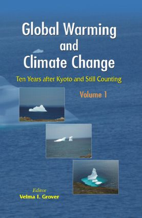 Global Warming and Climate Change (2 Vols.): Ten Years after Kyoto and Still Counting, 1st Edition (Hardback) book cover