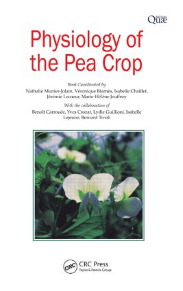Physiology of the Pea Crop: 1st Edition (Hardback) book cover