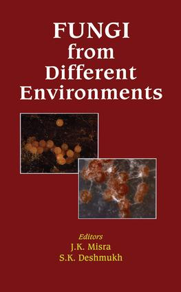 Fungi from Different Environments: 1st Edition (Hardback) book cover