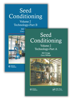 Seed Conditioning, Volume 2: Technology--Parts A & B, 1st Edition (Hardback) book cover