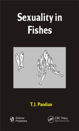 Sexuality in Fishes: 1st Edition (Hardback) book cover