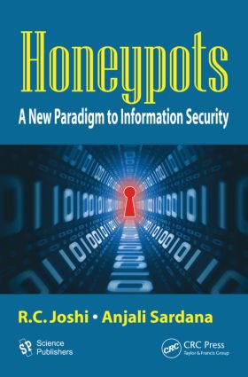 Honeypots: A New Paradigm to Information Security, 1st Edition (Hardback) book cover