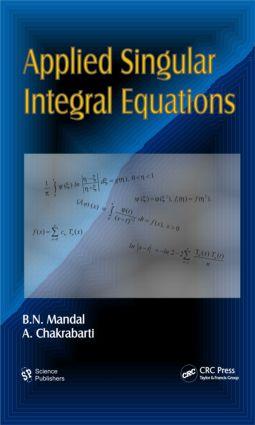 Applied Singular Integral Equations: 1st Edition (Hardback) book cover