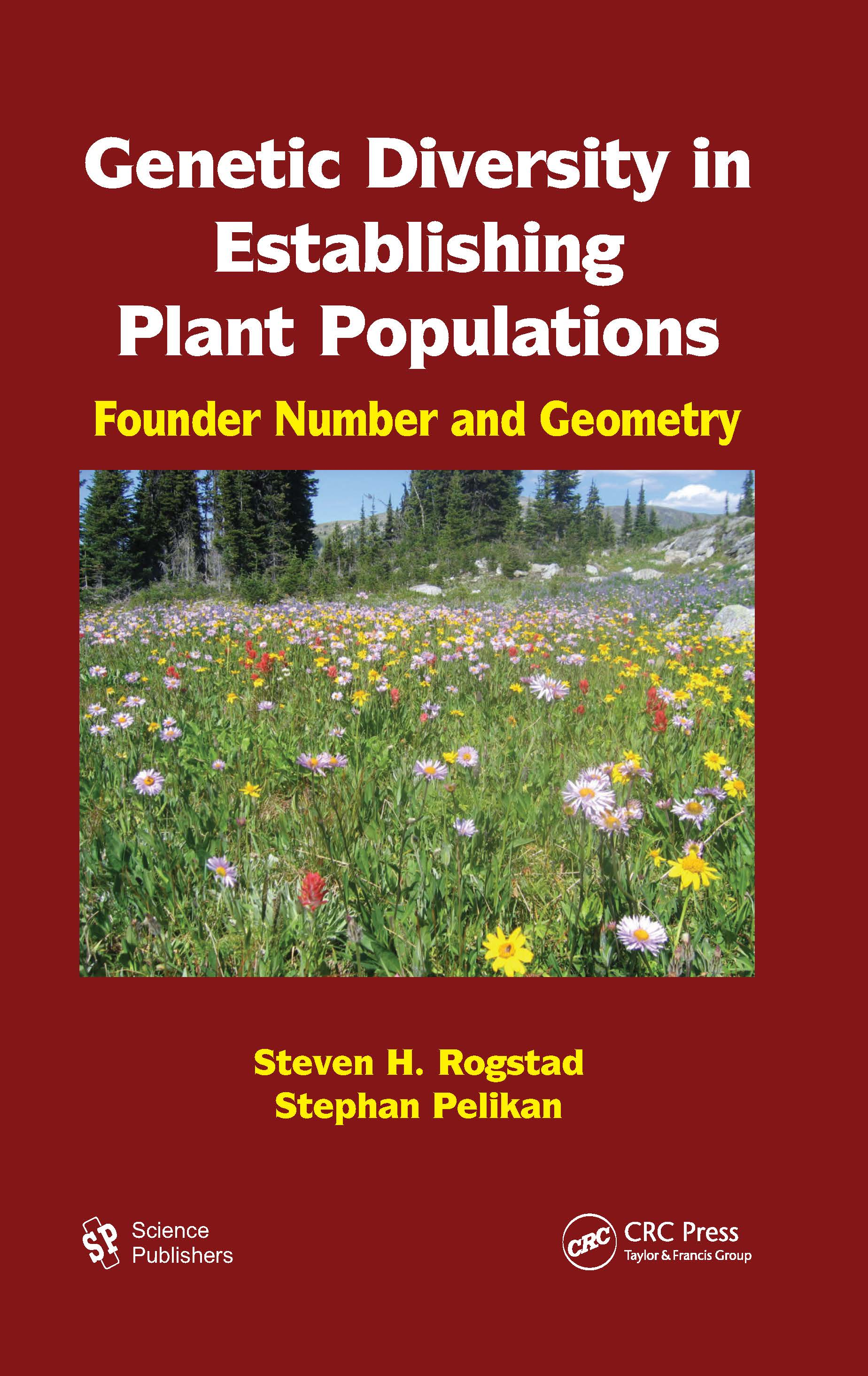 Genetic Diversity in Establishing Plant Populations: Founder Number and Geometry, 1st Edition (Hardback) book cover