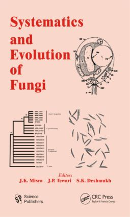 Systematics and Evolution of Fungi (Hardback) book cover