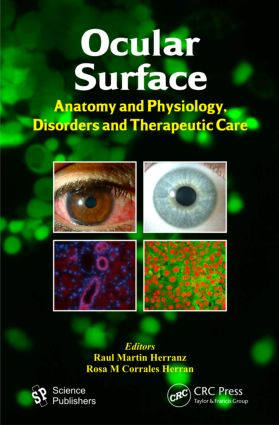 Ocular Surface: Anatomy and Physiology, Disorders and Therapeutic Care, 1st Edition (Paperback) book cover