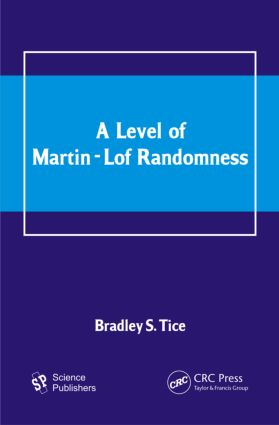 A Level of Martin-Lof Randomness (Hardback) book cover