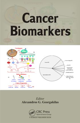 Cancer Biomarkers: 1st Edition (Hardback) book cover