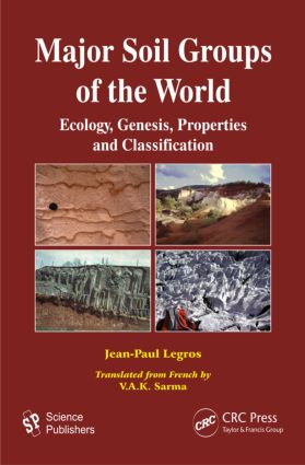 Major Soil Groups of the World: Ecology, Genesis, Properties and Classification, 1st Edition (Hardback) book cover