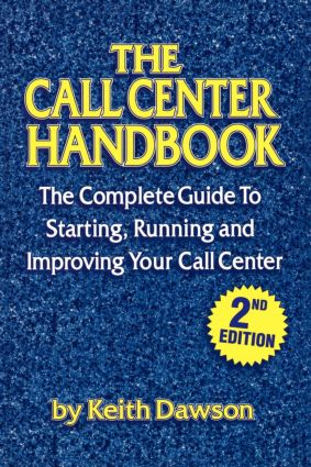 The Call Center Handbook: 1st Edition (Paperback) book cover