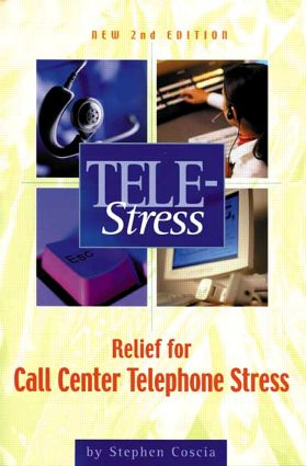 Tele-Stress: Relief for Call Center Stress, 2nd Edition (Paperback) book cover