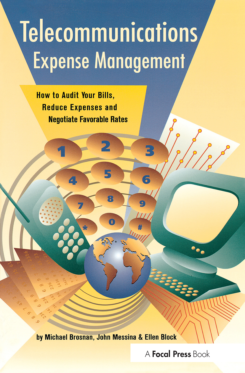 Telecommunications Expense Management: How to Audit Your Bills, Reduce Expenses, and Negotiate Favorable Rates, 1st Edition (Paperback) book cover