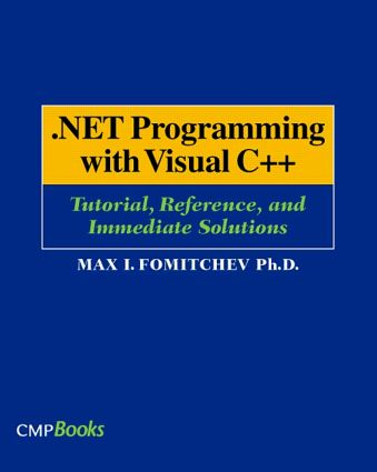 .NET Programming with Visual C++: Tutorial, Reference, and Immediate Solutions, 1st Edition (Paperback) book cover
