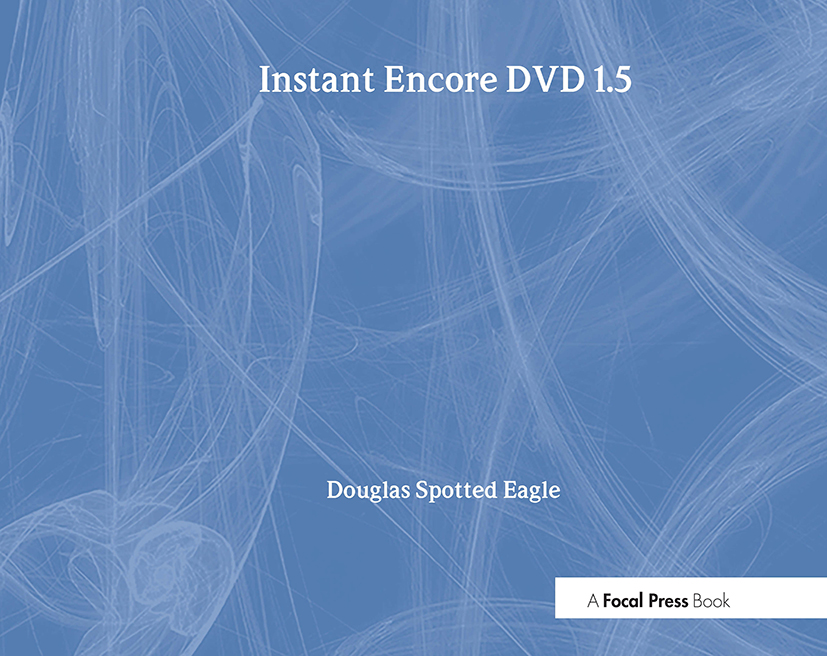 Instant Encore DVD 1.5: 1st Edition (Paperback) book cover