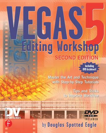 Vegas 5 Editing Workshop: 2nd Edition (e-Book) book cover