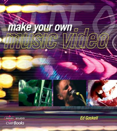 Make Your Own Music Video: 1st Edition (Paperback) book cover
