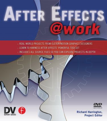 After Effects @ Work: DV Expert Series, 1st Edition (Paperback) book cover